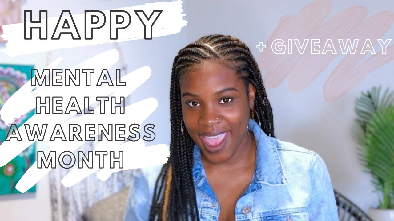Mental Health Awareness Month + Giveaway