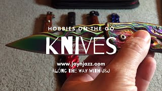 Hobbies on the Go - Knife Collection - RV Travel Hobby 🗡