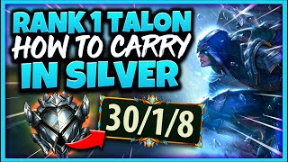 #1 TALON WORLD HOW TO CARRY EVERY GAME IN SILVER (EASY CLIMB) - League of Legends