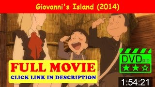 Giovanni's Island (2014) Full»Movie ★ Online ✩