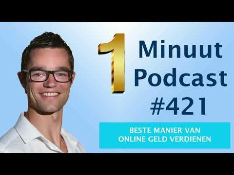 1 Minuut Podcast #421: Beste Manier Van Online Geld Verdienen