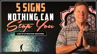 5 Signs Nothing Can Stop You From Living your Dreams When You Use LOA