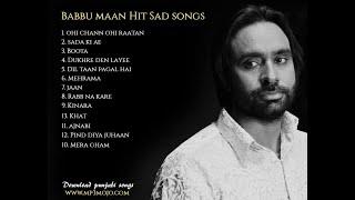 Babbu maan sad songs | MP3 MOJO