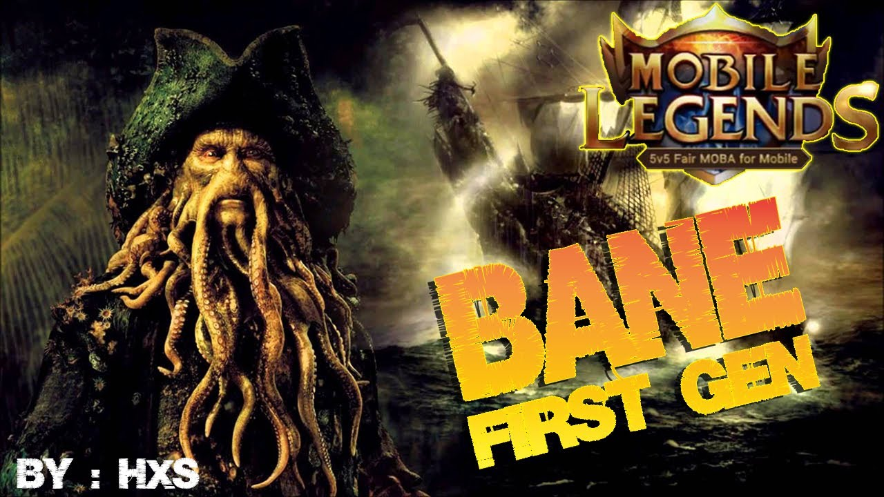 Mobile Legends - Miss Old Gameplay : BANE First Generation by HxS Youtube