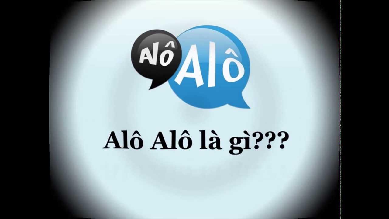 Giới thiệu về Alô Alô