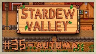 Stardew Valley - [Inn's Farm - Episode 35] - Autumn [60FPS]