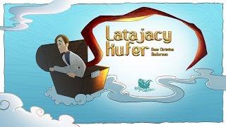 LATAJĄCY KUFER – Bajkowisko.pl – słuchowisko – bajka dla dzieci (audiobook)