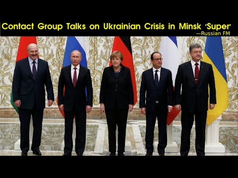 #Minsk: Contact Group Talks on Ukrainian Crisis in Minsk 'Super' —Russian FM