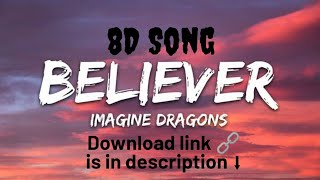 Imagine Dragons - Believer 8D Song