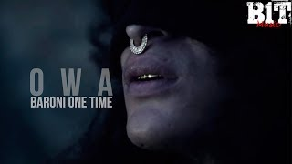 Baroni One Time - Owa (Video Oficial)