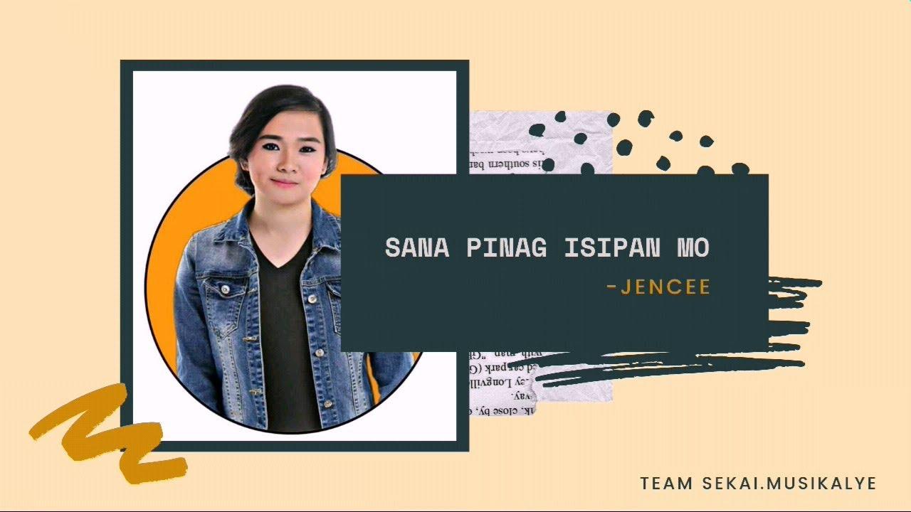 Download SANA PINAG ISIPAN MO - JENCEE (OFFICAL AUDIO)