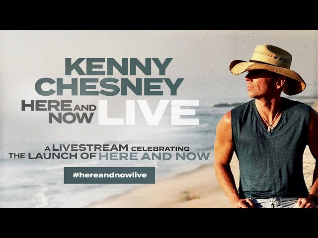 Kenny Chesney - Here And Now Album Release Livestream #StayHome #WithMe