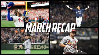 MLB | March Recap