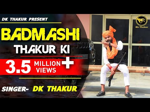 BADMASHI THAKUR KI - New Rajput Song Released | Official HD Rajputana Video | DK THAKUR