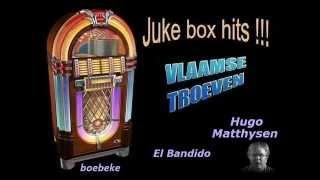 Hugo Matthysen - El Bandido (Op Verzoek)