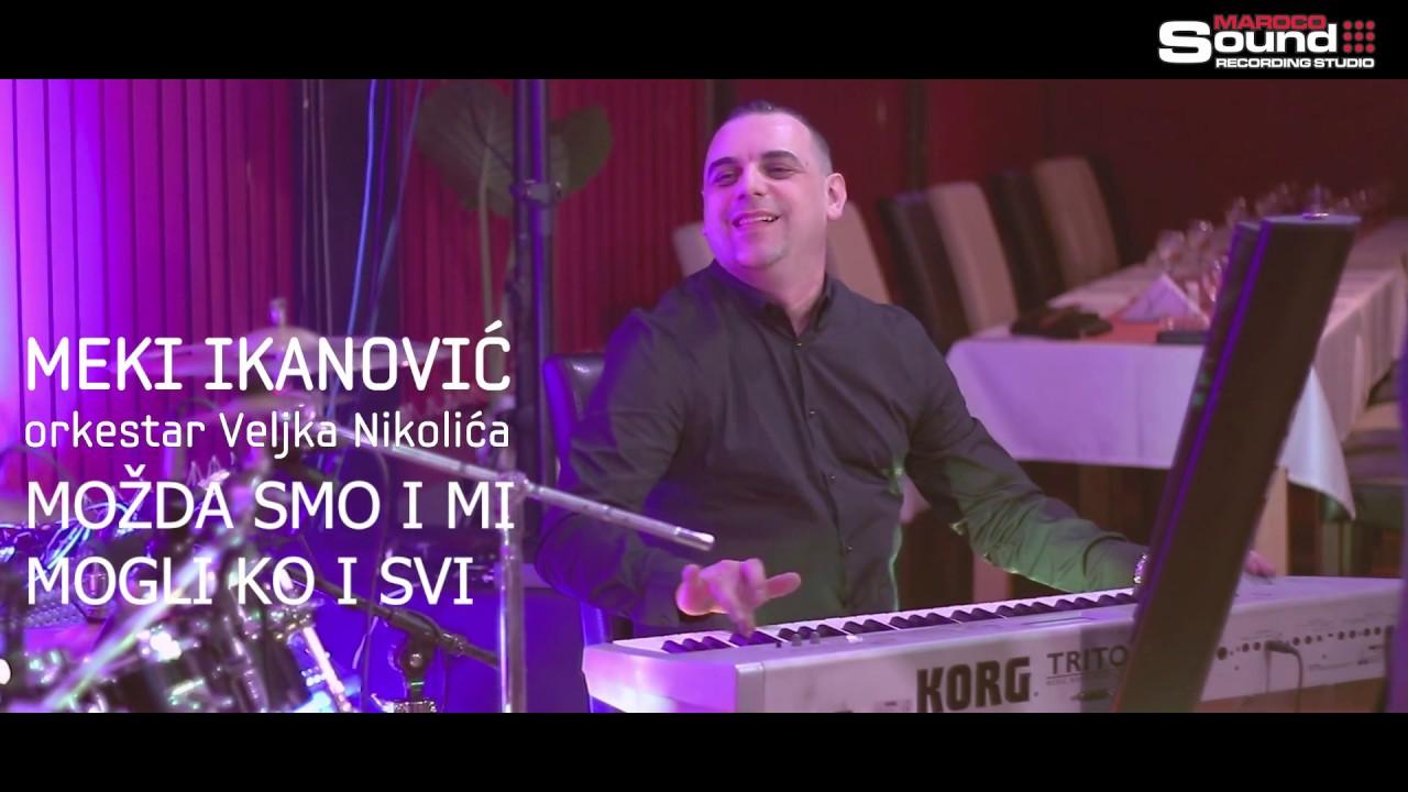 Meki Ikanovic - Mozda smo i mi mogli ko i svi (orkestar Veljka Nikolica) 2019, restoran Zates