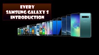 Gambar cover Every Samsung Galaxy S Official Introduction | Galaxy S1 - Galaxy S10