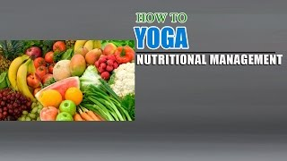 How To Do Yoga and Nutrition Management for Eyes