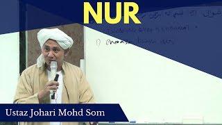 Nur - Ustaz Johari Mohd Som Mp3