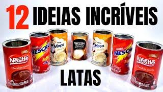12 IDEIAS INCRÍVEIS PARA REUTILIZAR LATAS VAZIAS !!!! SHOW DE ARTESANATO
