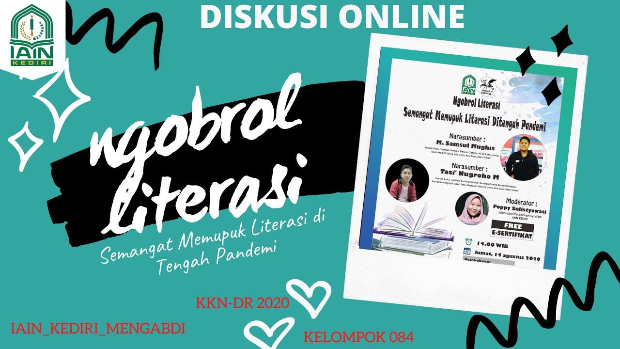Diskusi Online Ngobrol Literasi Semangat Memupuk Literasi Di Tengah Pandemi Youtube