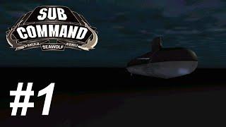 Let's Play Sub Command: Seawolf (1) Halifax (1/3)