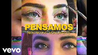 Nicki Nicole, Mon Laferte - Pensamos (Official Lyric Video)