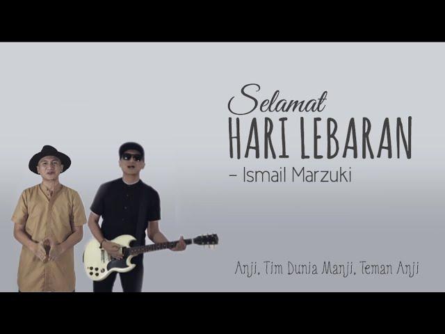 Lirik Lagu Selamat Hari Lebaran Feat Tim Dunia Manji Teman