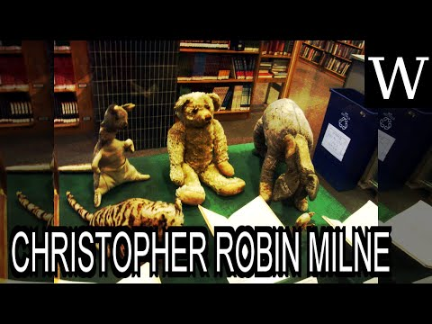 CHRISTOPHER ROBIN MILNE - WikiVidi Documentary