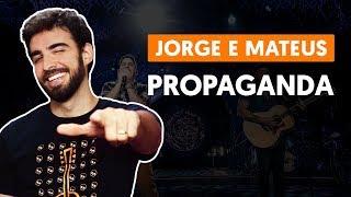 Baixar PROPAGANDA - Jorge e Mateus (aula de violão completa)