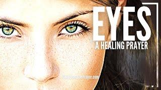 Prayer For Eyes - Healing Prayer For Your Eyes