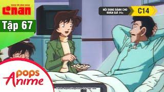 Thám Tử Lừng Danh Conan - Tập 67 - Vụ Án Giết Người Ở Bệnh Viện Đa Khoa - Conan Lồng Tiếng Mới Nhất