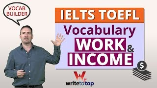 IELTS TOEFL Vocabulary: Work and Income