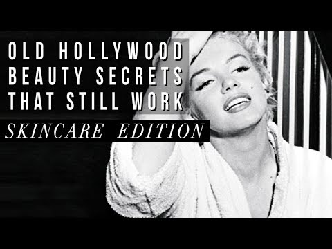 Old Hollywood BEAUTY SECRETS That STILL WORK Today | Skincare Faves Of Marilyn Monroe & More