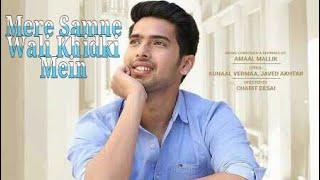 Mere Samne Wali Khidki Mein Ft. Armaan Malik  Whatsapp Status New Single Ghar Se Nikalte Hi