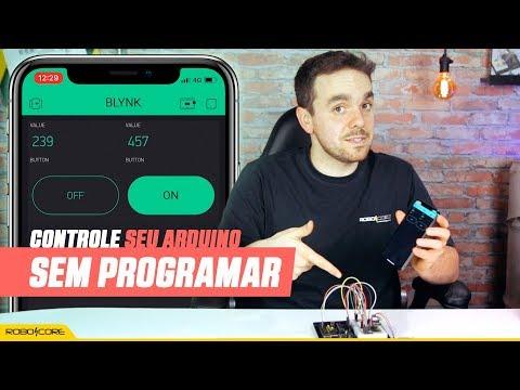 CONTROLE SEU ARDUINO SEM PROGRAMAR UMA LINHA DE CÓDIGO // Plataformas De IOT #1 (Blynk)