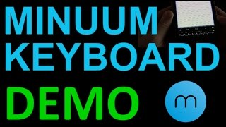 Minuum Keyboard Android App Review and Demo