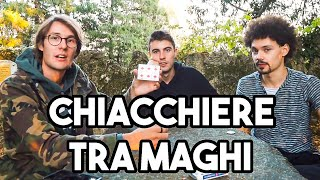 4 CHIACCHIERE TRA MAGHI