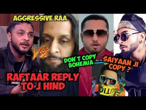 raftaar-reply-to-j-hind,-j-hind-poked-to-raftaar- -saiyaan-ji-copy-of-ayo,-kamal-raja