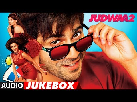 Judwaa 2 Full Album | Audio Jukebox |Judwaa 2 | Varun | Jacqueline | Taapsee