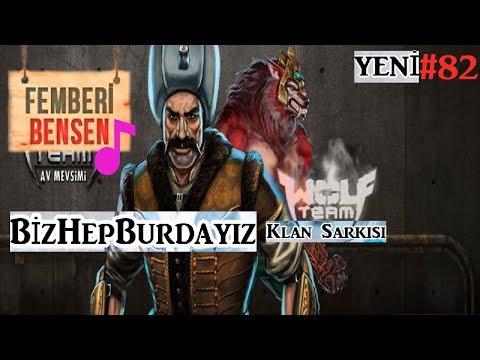 Femberi & Bensen - BizHepBurdayız Wolfteam klan şarkısı (SAR BAŞA) Yeni