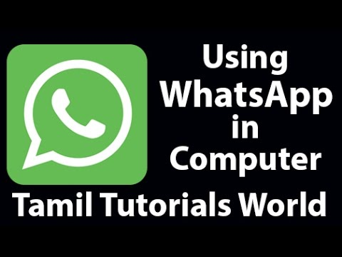 How To Use Whatsapp In Your Computer Tamil Tutorials_HD