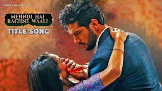 Full Song - Mehndi Hai Rachne Waali | Pallavi & Raghav | Anwessha, Shubham Sundaram | 4K