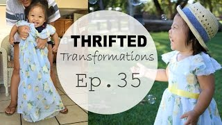 Thrifted Transformations | Ep. 35 (DIY Baby Girl Dress)