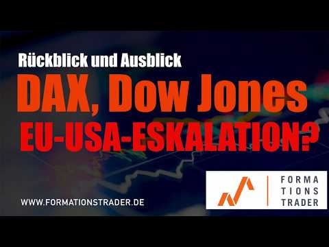 Dax-, Dow Jones-Analyse: EU-USA-Eskalation?