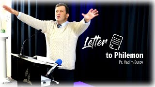 Letter to Philemon: Pr. Vadim Butov