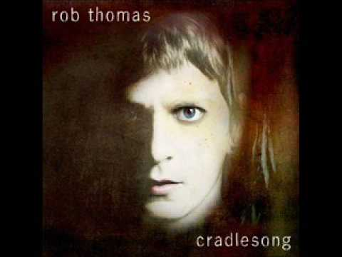 rob thomas real world 09