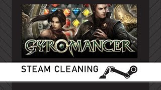 Steam Cleaning - Gyromancer
