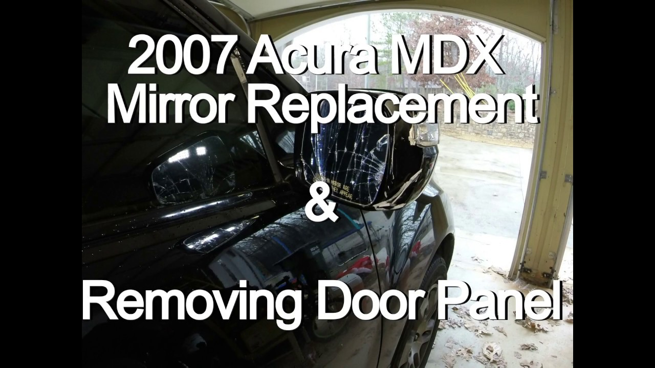 Acura MDX Mirror Replacement YouTube - Acura mdx side mirror replacement