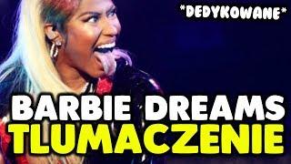Nicki Minaj - Barbie Dreams [tłumaczenie/po polsku] (D)